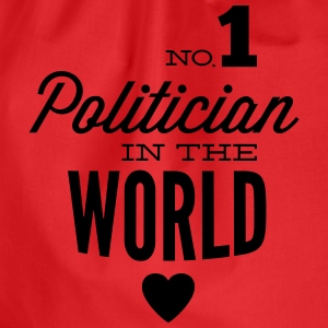 Best politician in the world T-Shirts - Drawstring Bag