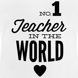 Best teachers in the world Shirts - Baby T-Shirt