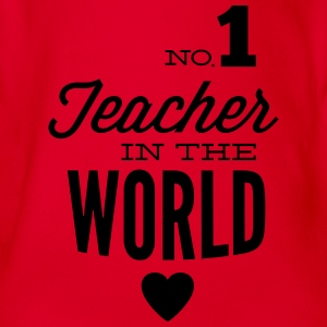 Best teachers in the world Shirts - Organic Short-sleeved Baby Bodysuit