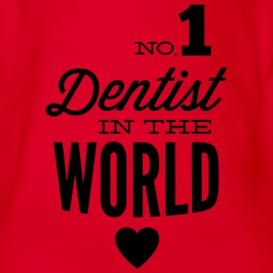 Best dentist in the world Shirts - Organic Short-sleeved Baby Bodysuit