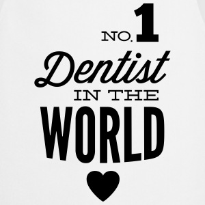 Best dentist in the world Tops - Cooking Apron