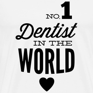 Best dentist in the world Tops - Men's Premium T-Shirt