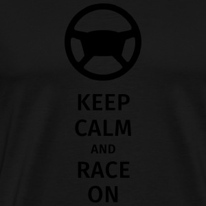 keep calm and race on Bouteilles et Tasses - T-shirt Premium Homme