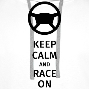 keep calm and race on Tee shirts - Sweat-shirt à capuche Premium pour hommes