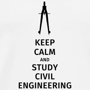 keep calm and study civil engineering Mugs & Drinkware - Men's Premium T-Shirt