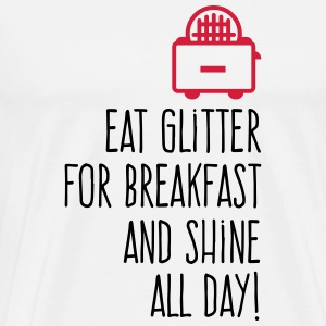 Eat Glitter for breakfast! Long sleeve shirts - Men's Premium T-Shirt