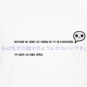 I'm cute as fuck bitch - Männer Premium Langarmshirt