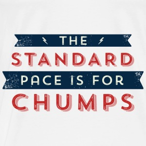 The Standard Pace is for Chumps Bags & Backpacks - Men's Premium T-Shirt