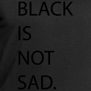 black is not sad T-Shirts - Männer Sweatshirt von Stanley & Stella