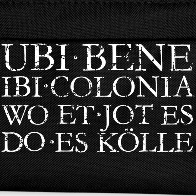UBI BENE DO ES KÖLLE (Vintage Weiß) Köln Spruch Römisch