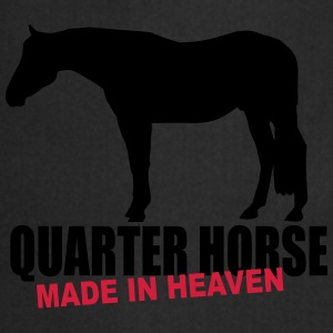 Quarter Horse - Made in heaven  T-Shirts - Kochschürze