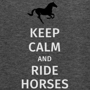 keep calm and ride horses Tee shirts - Débardeur Femme marque Bella