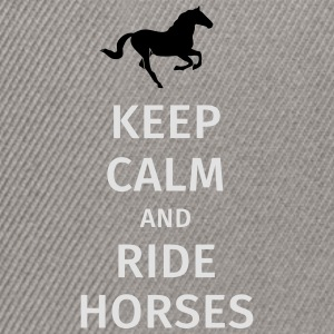 keep calm and ride horses Tee shirts - Casquette snapback