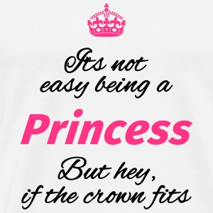 Its not easy being a princess Tazze & Accessori - Maglietta Premium da uomo