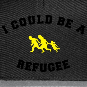 I could be a refugee T-Shirts - Snapback Cap