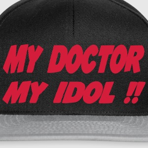 My doctor My idol !! T-Shirts - Snapback Cap