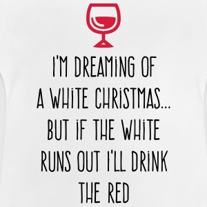 I m dreaming of a white Christmas Shirts - Baby T-Shirt