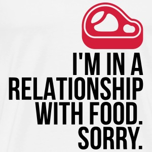 I am in a relationship with food Tops - Men's Premium T-Shirt