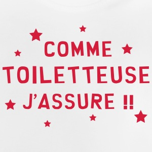 Toiletteur / Toiletteuse / Toilettage / Chien Chat Tee shirts - T-shirt Bébé