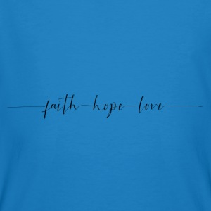 Faith Hope Love Pullover & Hoodies - Männer Bio-T-Shirt