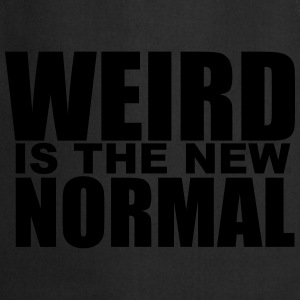 Weird is the new Normal T-Shirts - Cooking Apron