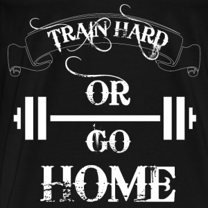 Train Hard Bodybuilding Pullover & Hoodies - Männer Premium T-Shirt