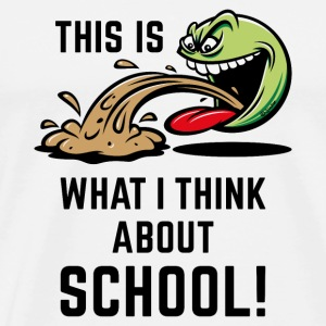 This Is What I Think About School! (PNG) Mugs & Drinkware - Men's Premium T-Shirt