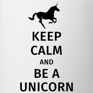 keep calm and be a unicorn T-Shirts - Tasse