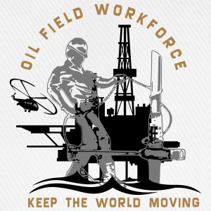 Oil Rig Oil Field North Sea Keep The World Movng T-Shirts - Baseball Cap