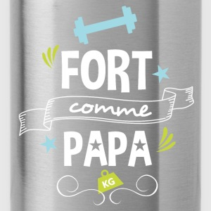 T-shirt Fort comme Papa - Gourde