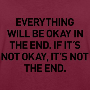 everything okay in the end Pullover & Hoodies - Frauen Oversize T-Shirt