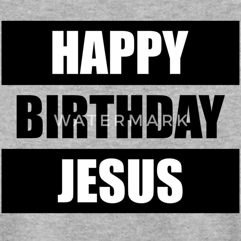 Happy Birthday Jesus Pullover & Hoodies - Männer Pullover