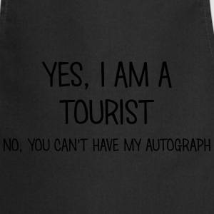 tourist yes no cant have autograph t-shirt - Cooking Apron