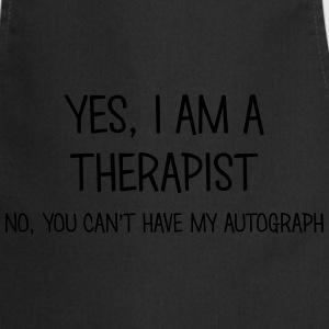 therapist yes no cant have autograph t-shirt - Cooking Apron