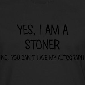 stoner yes no cant have autograph t-shirt - Men's Premium Longsleeve Shirt
