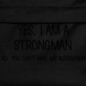strongman yes no cant have autograph t-shirt - Kids' Backpack