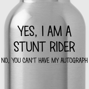 stunt rider yes no cant have autograph t-shirt - Water Bottle