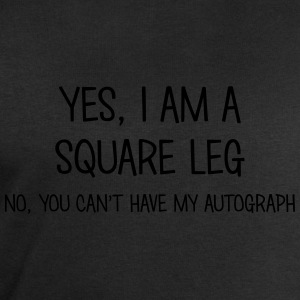 square leg yes no cant have autograph t-shirt - Men's Sweatshirt by Stanley & Stella