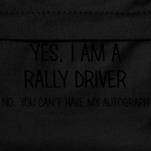 rally driver yes no cant have autograph t-shirt - Kids' Backpack