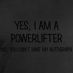 powerlifter yes no cant have autograph t-shirt - Men's Sweatshirt by Stanley & Stella