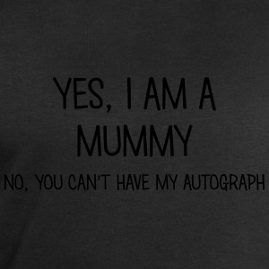 mummy yes no cant have autograph t-shirt - Men's Sweatshirt by Stanley & Stella