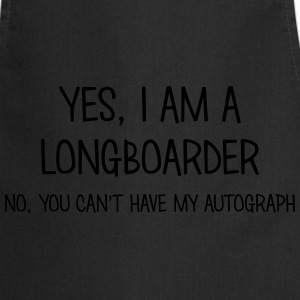 longboarder yes no cant have autograph t-shirt - Cooking Apron