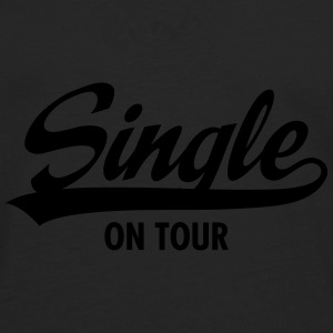 Single On Tour Mugs & Drinkware - Men's Premium Longsleeve Shirt