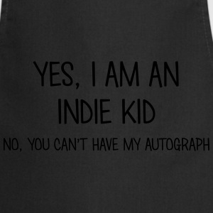 indie kid yes no cant have autograph t-shirt - Cooking Apron