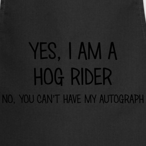 hog rider yes no cant have autograph t-shirt - Cooking Apron