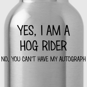 hog rider yes no cant have autograph t-shirt - Water Bottle