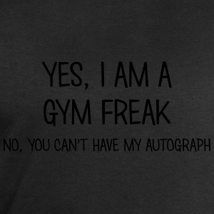 gym freak yes no cant have autograph t-shirt - Sweat-shirt Homme Stanley & Stella