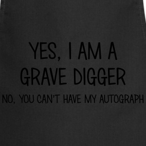 grave digger yes no cant have autograph t-shirt - Cooking Apron