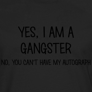 gangster yes no cant have autograph t-shirt - T-shirt manches longues Premium Homme