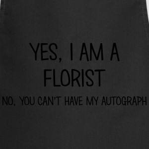 florist yes no cant have autograph t-shirt - Cooking Apron